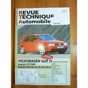 Revue Technique Golf 4 : volkswagen vw golf iv diesel depuis 07 1999 sdi tdi 90 100 110 115 130 et 150cv ~ Medecine-chirurgie-esthetiques.com Avis de Voitures