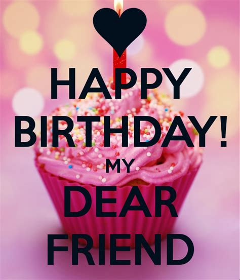 Happy Birthday! My Dear Friend Poster  Ianthi  Keep Calm