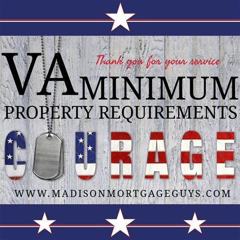 va minimum property requirements   rules veterans