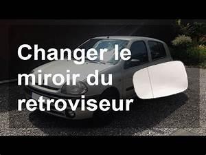 Glace Retroviseur Clio 3 : changer un miroir de r troviseur en 1 minute doovi ~ Maxctalentgroup.com Avis de Voitures