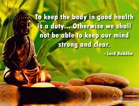Explore 6 buddha health quotations: Quotes about Good health buddha (19 quotes)