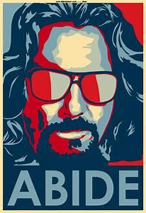 The Dude Abides. The Big Lebowski