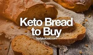 10 Keto Bread Brands To Buy Online  Low