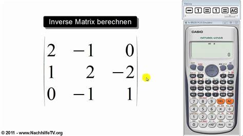 inverse matrix berechnen mit taschenrechner youtube