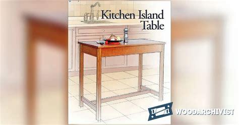 Kitchen Island Table Plans • Woodarchivist