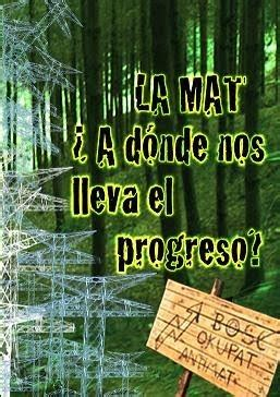 La Mat  A Donde Nos Lleva El Progreso (documental)  No A