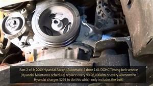2009 Hyundai Accent 1 6l Gls Dohc Timing Belt Service Part