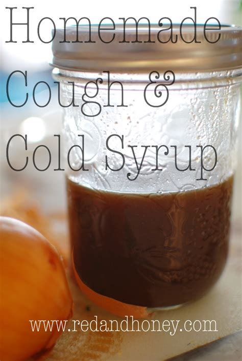 homemade cough  cold syrup recipe red  honey