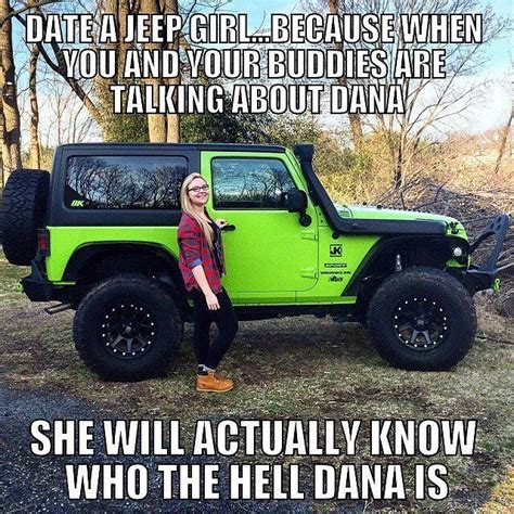 jeep girls sayings 658 best funny jeep pics images on pinterest jeep stuff