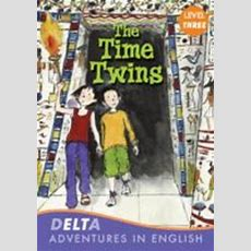 Delta Adventures In English  The Time Twins, With Audio Cd (level 3flyers) By Cengage Learning