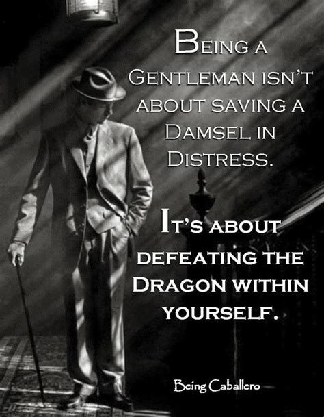 Best Gentleman Quote Ideas And Images On Bing Find What Youll Love