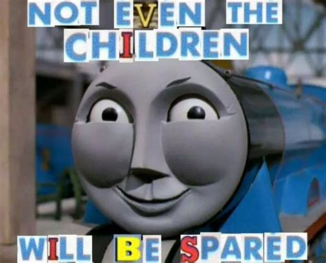 Thomas The Tank Engine Meme - random videos images thread page 17 terraria community forums