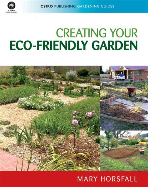 Creating Your Ecofriendly Garden, Mary Horsfall