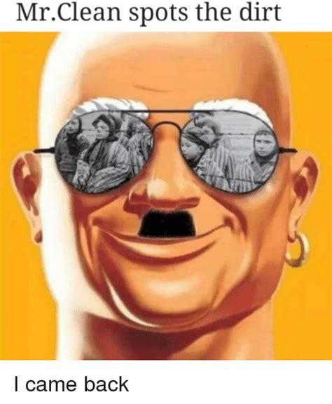 Dank Memes Clean - mrclean spots the dirt dank meme on sizzle