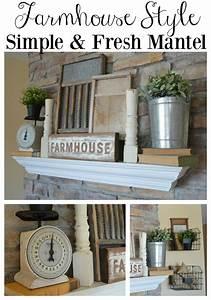 Fresh and Simple Farmhouse Mantel - Little Vintage Nest
