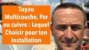 Multicouche Ou Per : tuyau multicouche per ou cuivre youtube ~ Nature-et-papiers.com Idées de Décoration