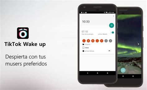 tiktok lanza tik tok up una nueva app de despertador