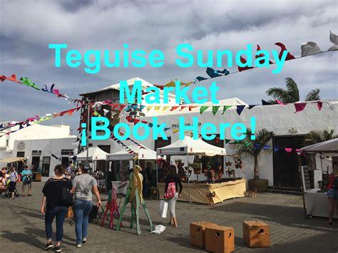 Excursions Top Market by Excursion Teguise Sunday Market Lanzarote Information