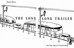 The Long  Long Trailer Book 1 In 2020