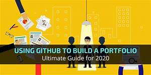 Using Github To Build A Portfolio  2020 Ultimate Guide