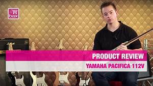 Yamaha Pacifica 112v : review yamaha pacifica 112v youtube ~ Jslefanu.com Haus und Dekorationen