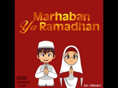 video ucapan  marhaban ya ramadhan    youtube
