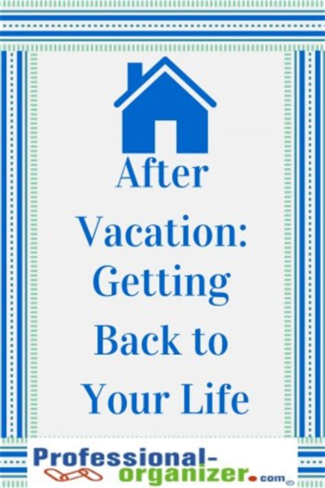 returning from vacation quotes quotesgram