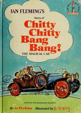 ian flemings story  chitty chitty bang bang  magical car  al perkins