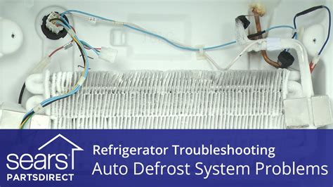 troubleshooting defrost system problems  refrigerators