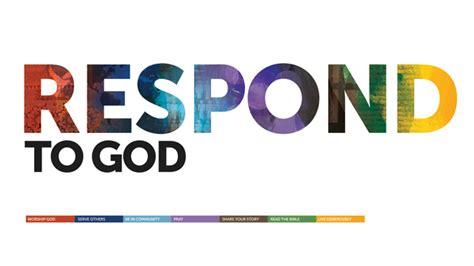 Respond To God