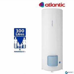 Chauffe Eau Steatite 300l : chauffe eau electrique 300l atlantic z n o vertical sur socle ~ Dailycaller-alerts.com Idées de Décoration