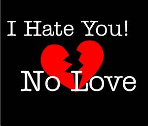 I Hate You No Love Graphic - Images, Photos, Pictures