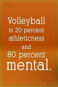 Volleyball Quotes and Sayings (225 quotes) - CoolNSmart ...