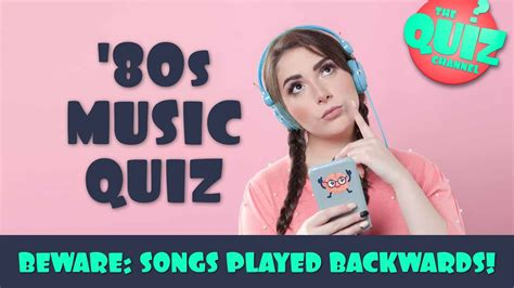 There are 18,146 music quizzes and 181,460 music trivia questions in this category. 80s Music Trivia Quiz: songs played backwards! - YouTube