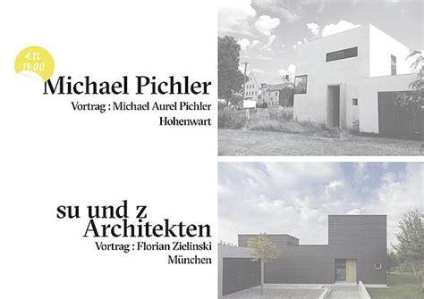 wann setzt sträucher um mittwochsreihe form and structure michael pichler su und z architekten treffpunkt