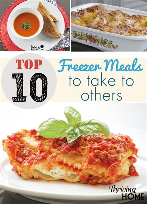 Best Meals At Home by Top 10 Freezer Meals To Take To Others Thriving Home