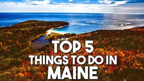 Top 5 Things To Do In Maine  Travel & Pleasure