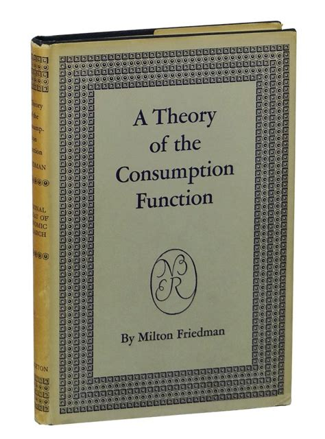 Theory Of Functionals And A Theory Of The Consumption Function Milton Friedman