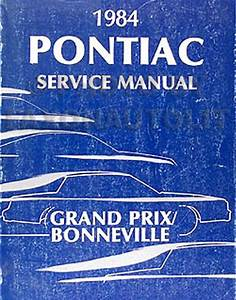 1984 Pontiac Grand Prix And Bonneville Repair Shop Manual
