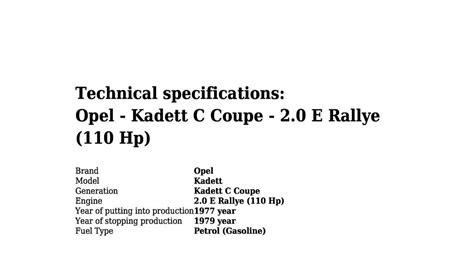 opel kadett c rallye 2 0 e opel kadett c coupe 2 0 e rallye 110 hp technical specifications