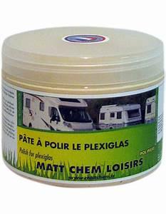 Pate à Polir : pol plexi matt chem ~ Melissatoandfro.com Idées de Décoration