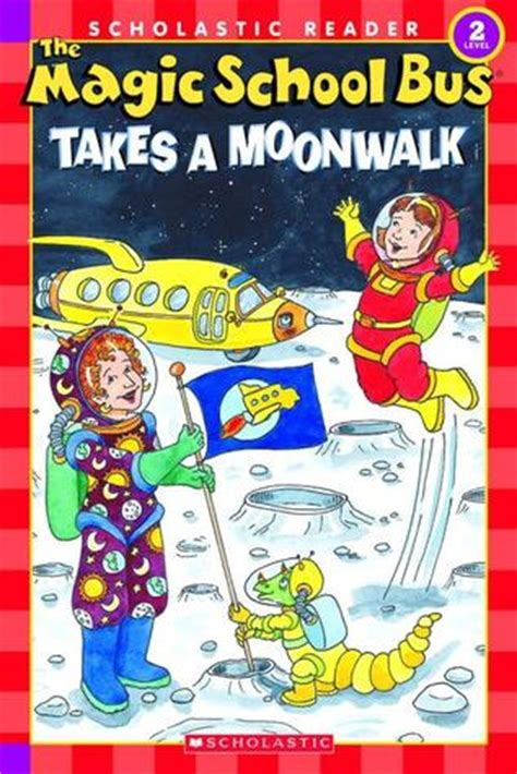magic school bus takes  moonwalk scholastic reader