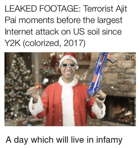 Ajit Pai Memes - leaked footage terrorist ajit pai moments before the largest internet attack on us soil since