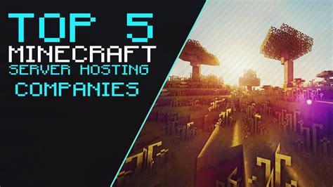 top  minecraft server hosting companies youtube