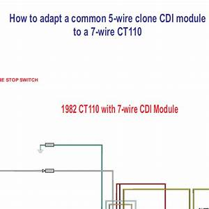 Honda Ct110 5 Wire Clone Cdi Module To A 7 Wire Ct110