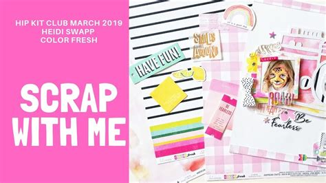 Scrap With Me- Heidi Swapp Color Fresh Collection - YouTube