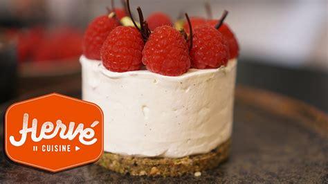 hervé cuisine cheesecake le cheesecake sans cuisson framboises pistaches