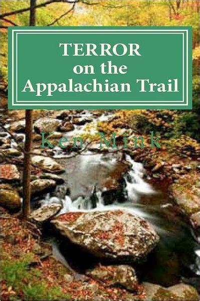 terror   appalachian trail hikers battle mountaineer