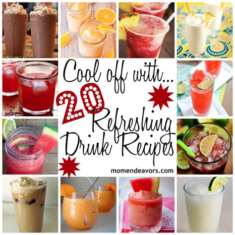 drinks ideas 20 refreshing drink recipes