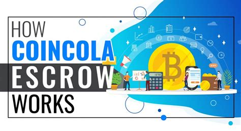 The bitcoin is placed in the control of an independent third. Best Bitcoin Escrow Service | CoinCola Blog